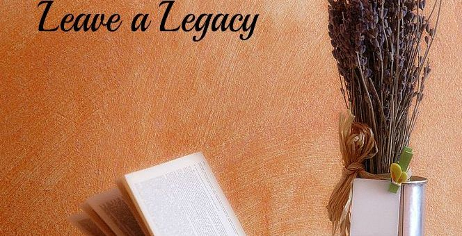 Using words to leave a legacy